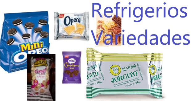 refrigerio variedades