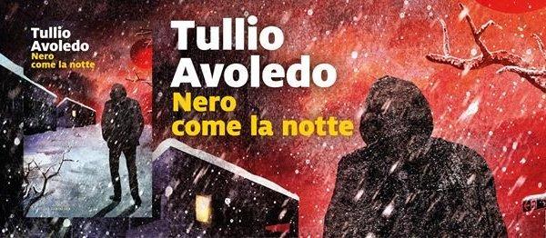 Nero come la notte di Tullio Avoledo