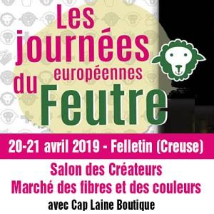 Les journées européennes du feutre - 20-21 avril 2019 - Felletin (Creuse)