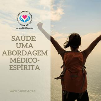 Saúde: uma abordagem médico-espírita - CAPo Bezerra de Menezes