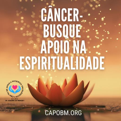 Câncer - Busque apoio na espiritualidade