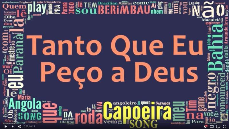 Capoeira Music Tanto Que Eu Peço A Deus