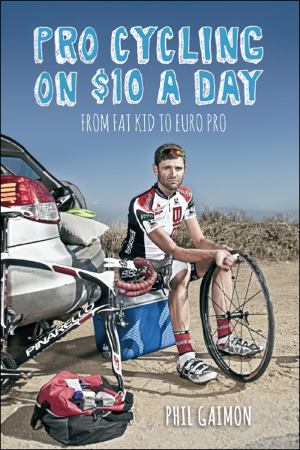 Pro Cycling on $10 a Day by Phil Gaimon