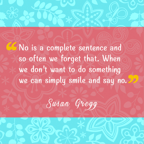 Quote of the Week: No is a complete sentence.
