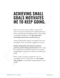 ACHIEVING SMALL GOALS MOTIVATES ME TO KEEP GOING
