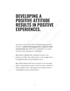 DEVELOPING A POSITIVE ATTITUDE RESULTS IN POSITIVE EXPERIENCES