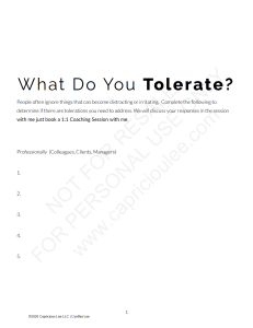 WHAT DO YOU TOLERATE?