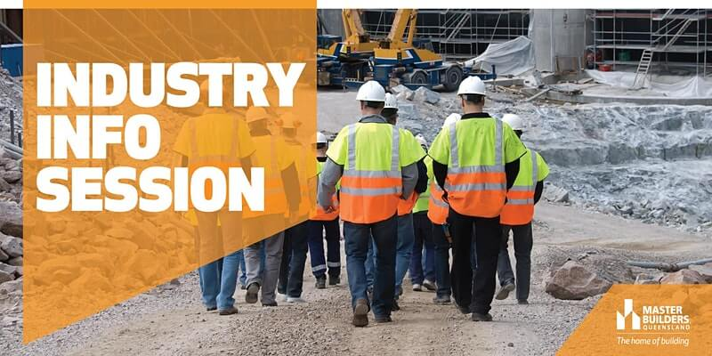Rockhampton Industry Info Session - Master Builders Queensland - Central Queensland