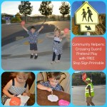 Crossing Guard-Learning and Imaginative Play