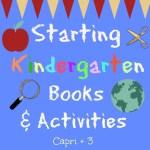 Starting Kindergarten-Books & Activities