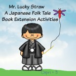 Mr. Lucky Straw, A Japanese Folk Tale-Book Extension Activities