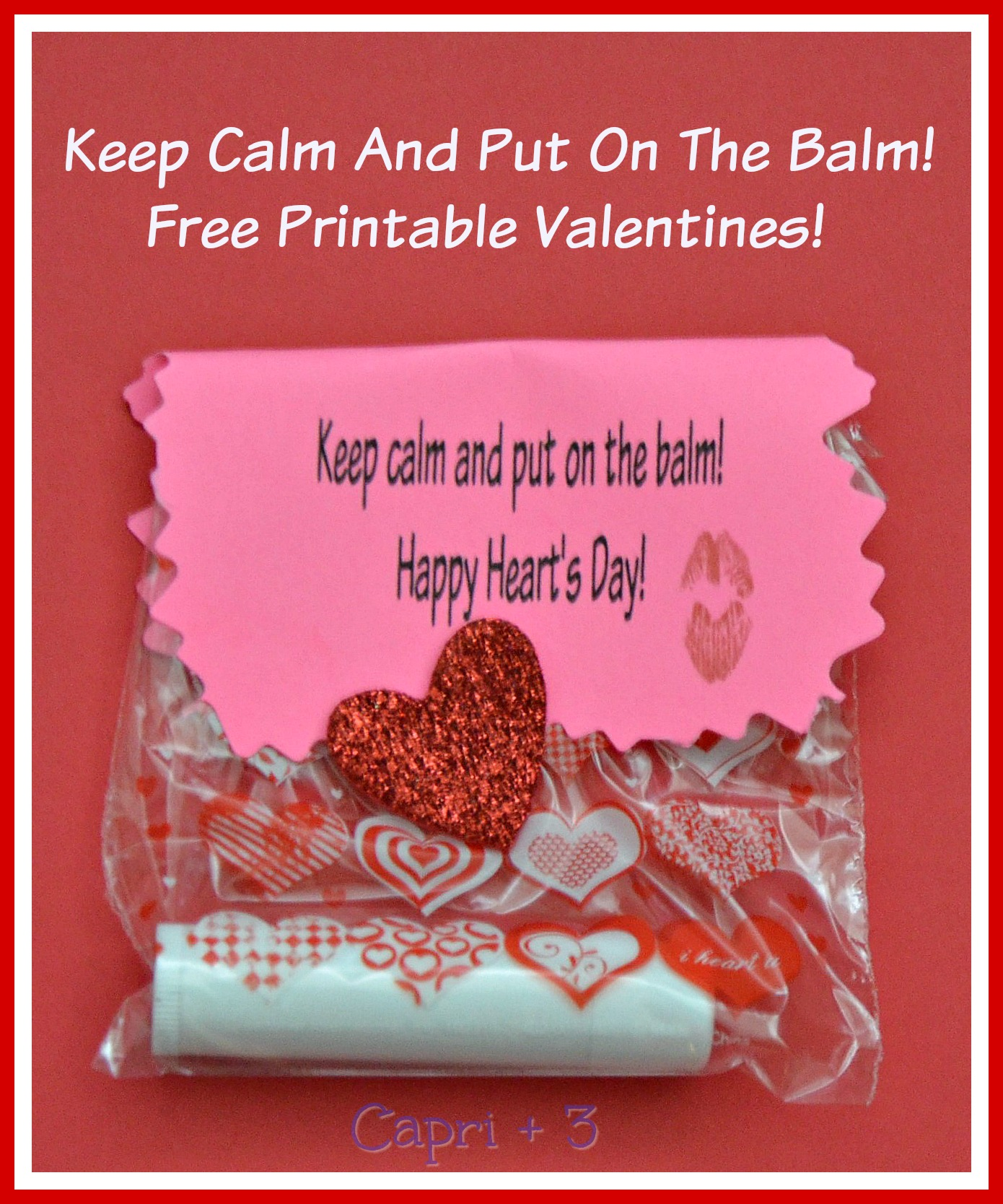 photograph relating to You're the Balm Free Printable referred to as Continue to keep tranquil and place upon the balm Cost-free Printable Valentine