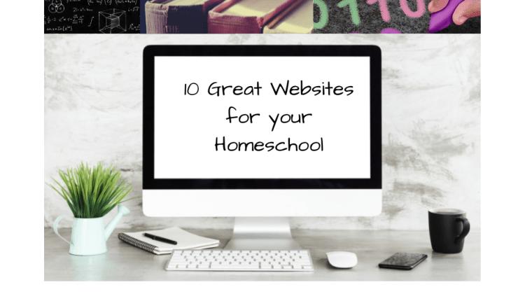 10 Great Websites for your Homeschool