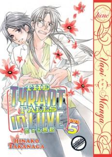 The Tyrant Falls in Love Vol. 5 by Hinako Takanaga