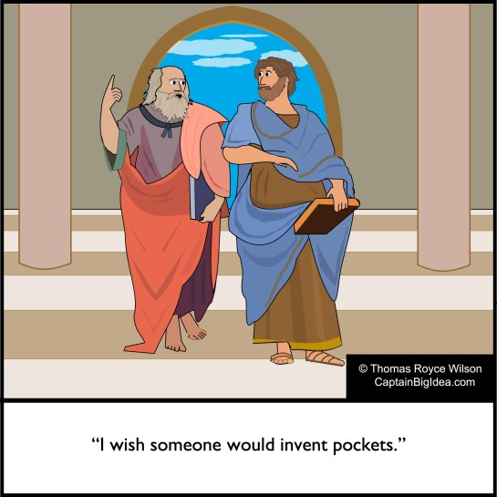 Cartoon: Plato tells Aristotle that he wishes someone would invent pockets.