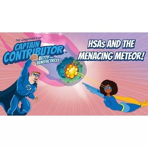 HSAs and the Menacing Meteor