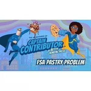 Captain Contributor and the FSA Pastry Problem