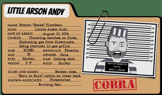 Little Arson Andy - COBRA Benefits Villain
