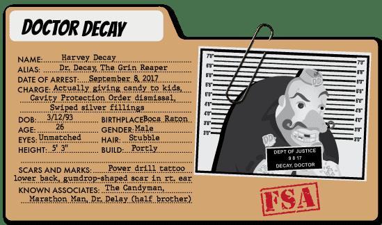 Doctor Decay - Healthcare Expenses Villain