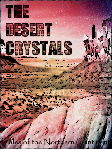 The Desert Crystals