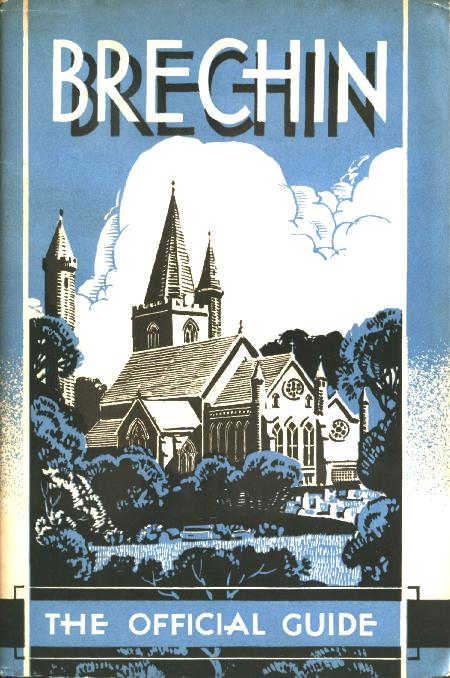Cover of guide book of Brechin undated but it is from about 1934. - Colin Stevens' Collection (purchased 2003)