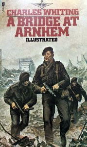 Book A BRIDGE AT ARNHEM by Charles Whiting