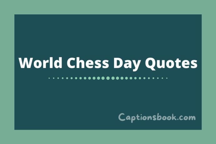 World Chess Day Quotes