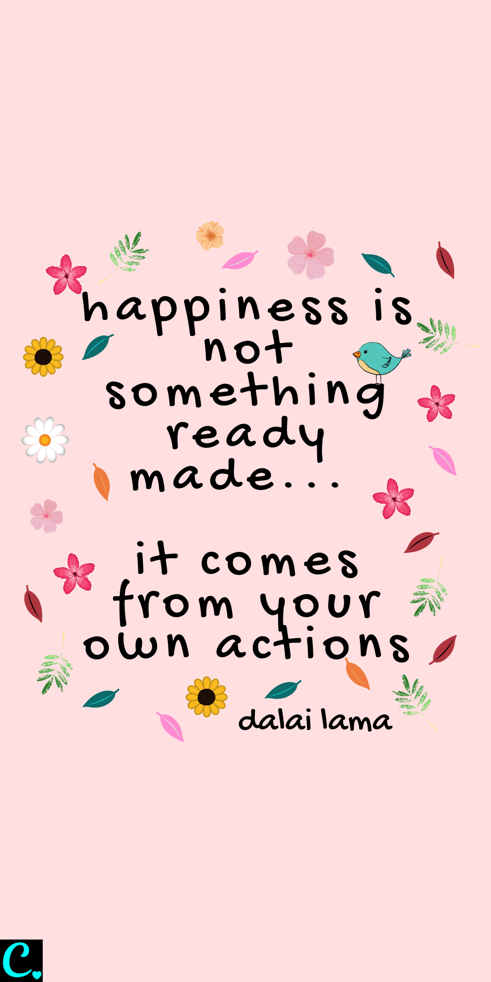 Happiness is not something ready made, it comes from your own actions | Dalai Lama quote | happiness quote | how to be happy | #happinessquote #dalailamaquote #quotesabouthappiness