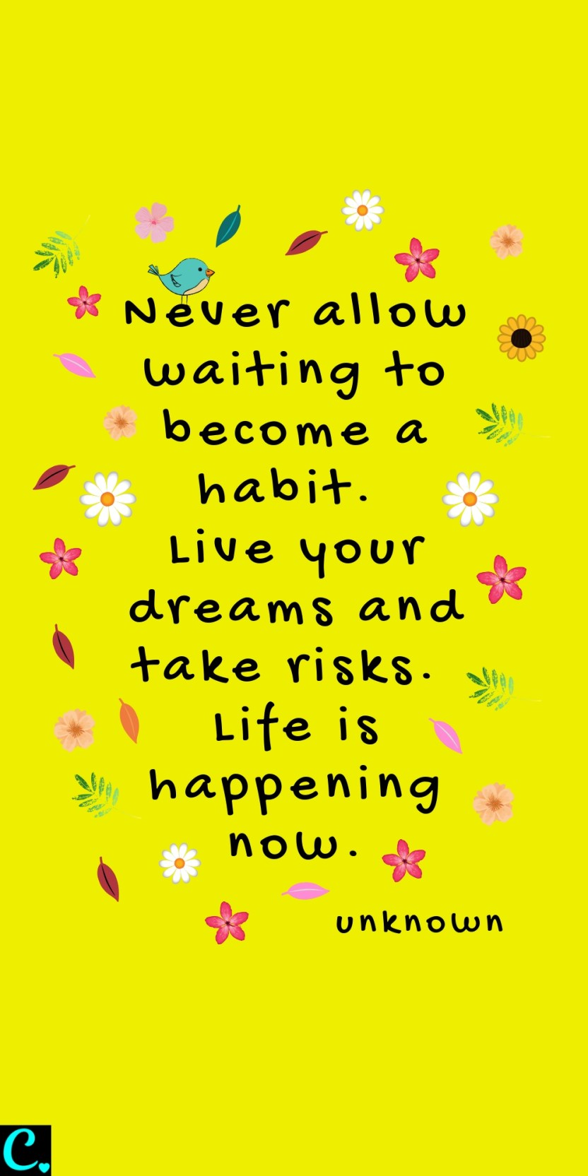 Never allow waiting to become a habit. Live your dreams and take risks. Life is happening now. #successquote #comfortzonequotes #successmindset #achievegoals #successfulwomen