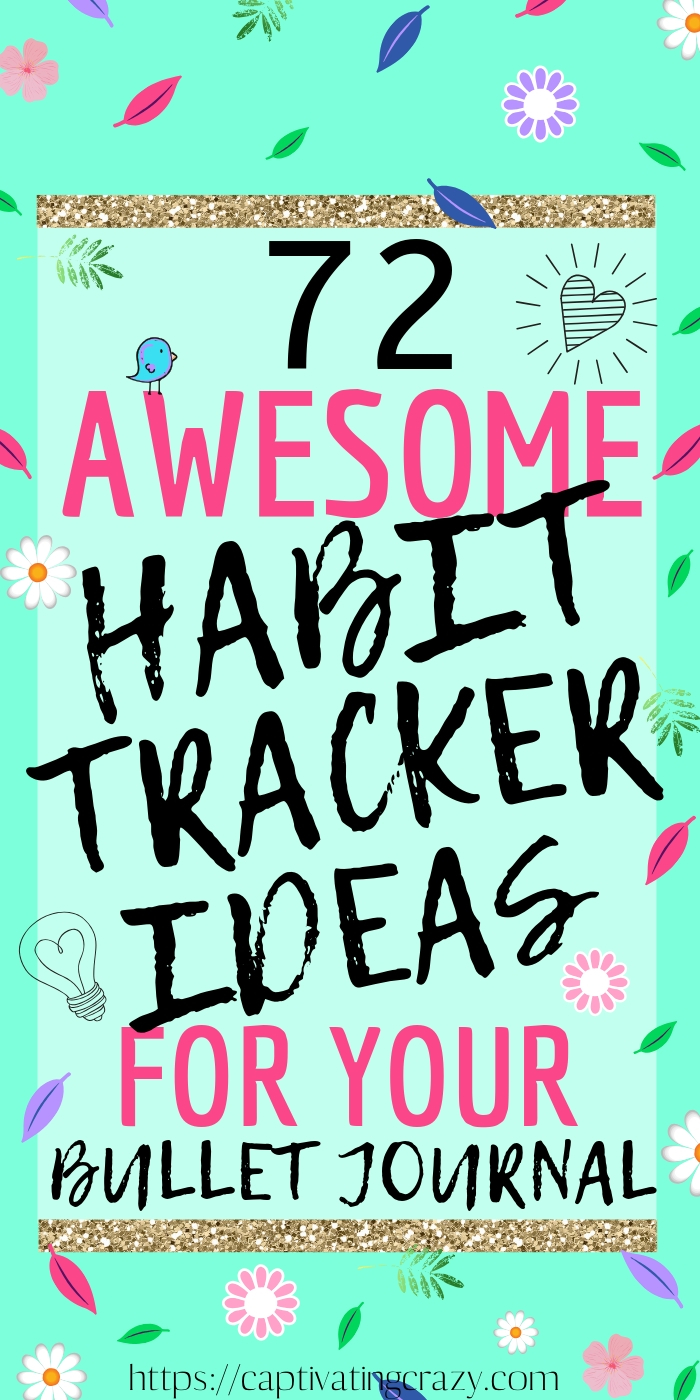72 Awesome Habit Tracker Ideas For Your Bullet Journal #habits #habittracker #bulletjournal #bulletjournalideas #bulletjournalsetup