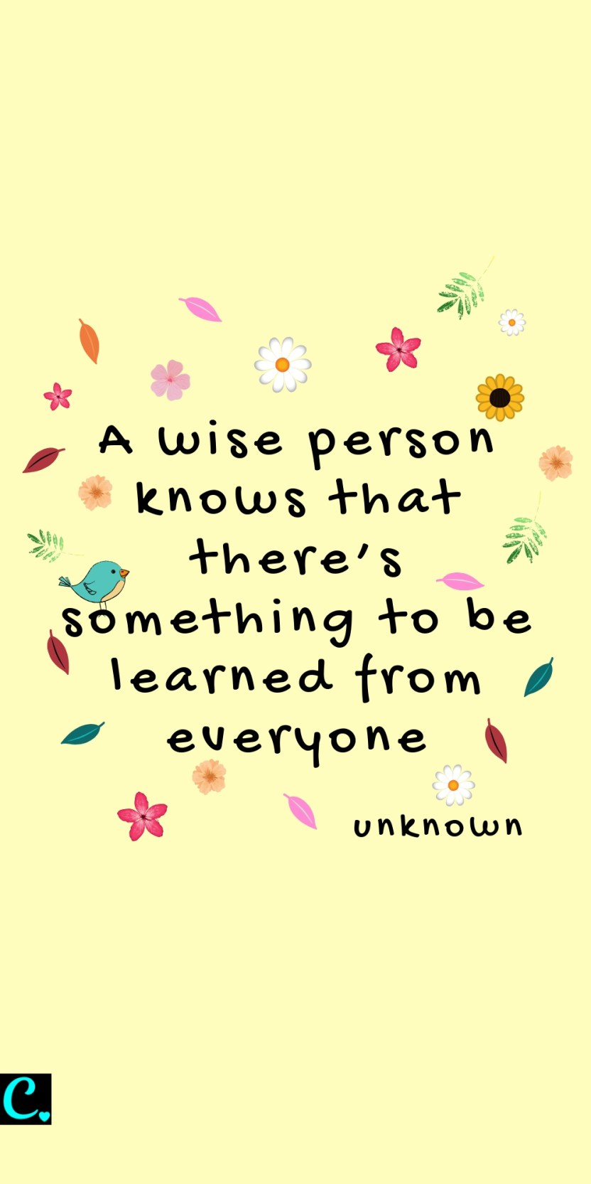 A wise person knows that there's something to be learned from everyone | success quote | wise quotes | quotes about listening | personal development quotes