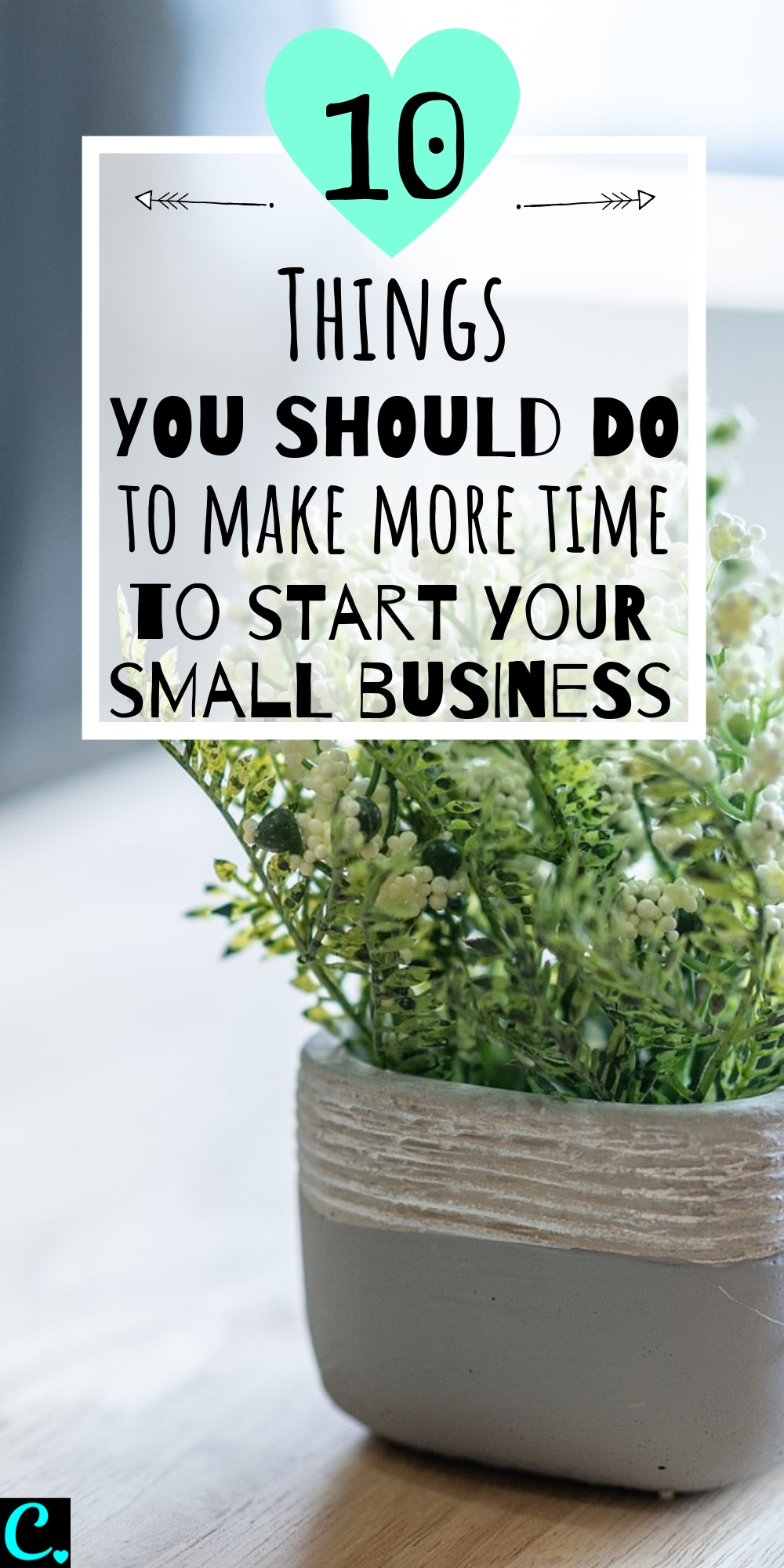 Are You Struggling To Find The Time To Start Your Small Business? These 10 Tips Will Help You Discover More Time In Your Already Busy Day To Get More Done Without Working Harder! #quiz #captivatingcrazy