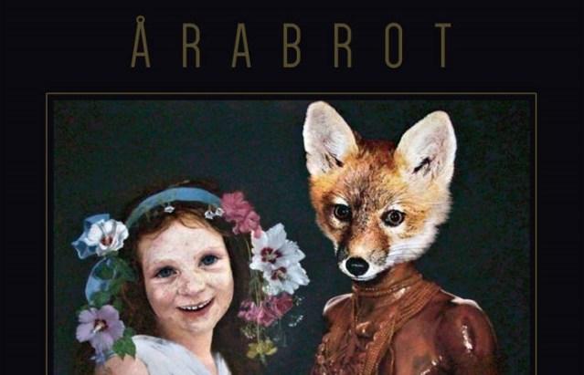 Årabrot Rocket The Listener Through A Twisted Noise Rock Wonderland On New Full Length