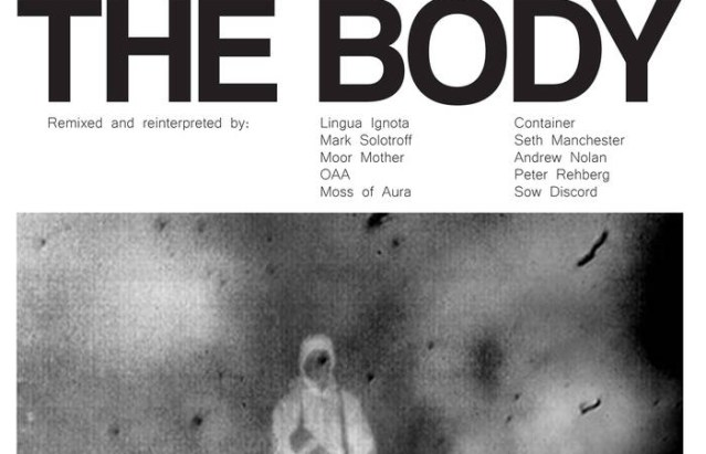 Dive Into The Stunningly Organized Chaos Of This New Album Of Remixed The Body