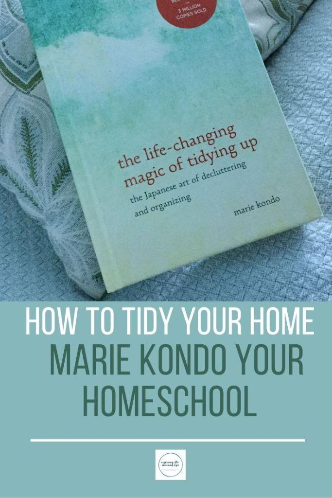 marie kondo your homeschool