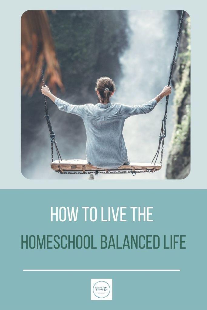 homeschool balanced life