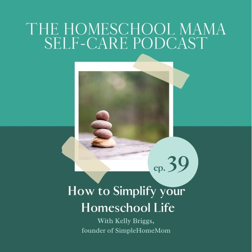 How to Simplify your Homeschool Life