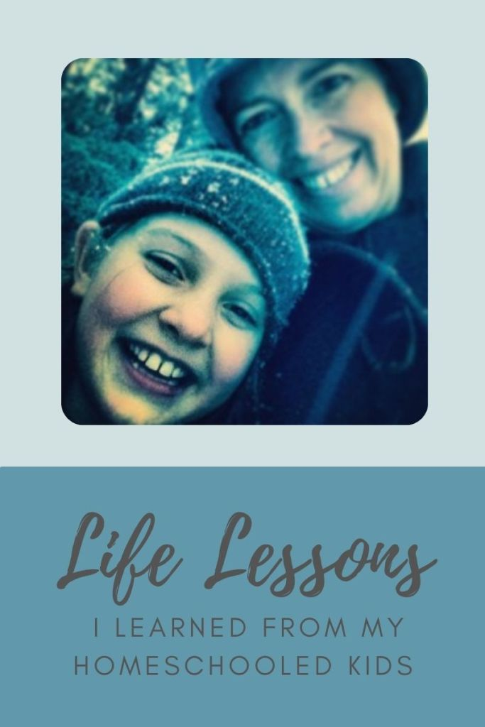Life Lessons I Learned from my Homeschooled Kids