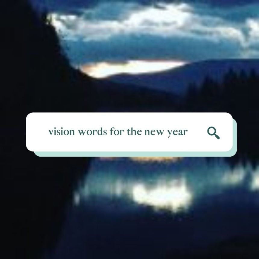 vision words for the new year