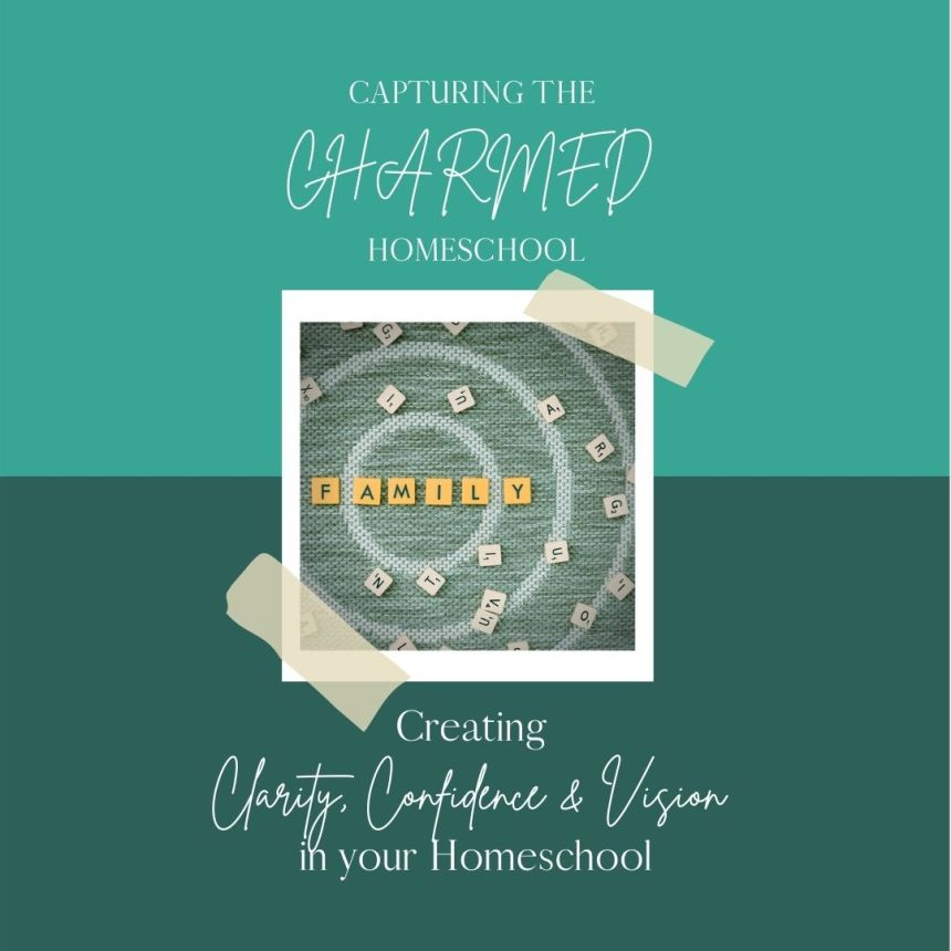 capturing the charmed Homeschool mentoring group