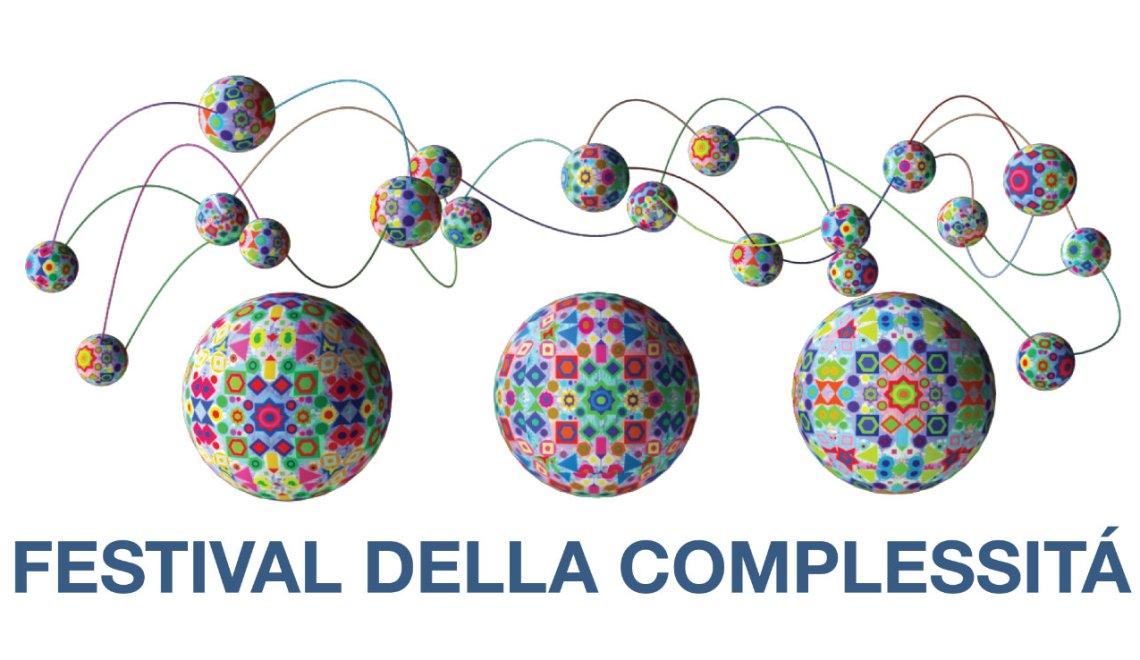 Festival della Complessità 2018 – Complessità tra teoria ed esperienza