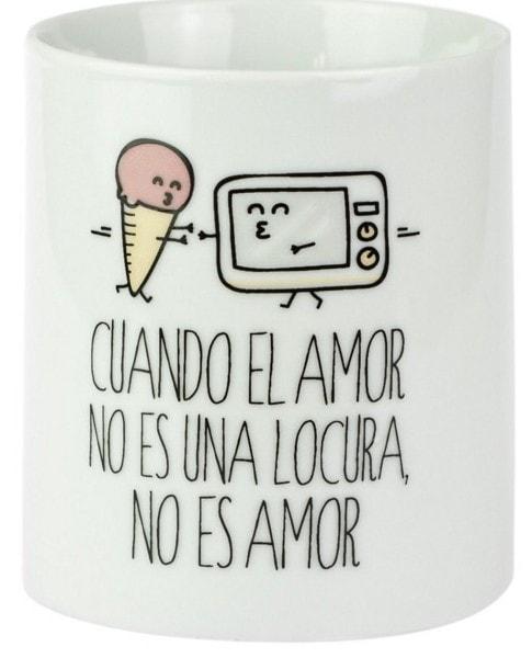 """Tomando café con amor: Taza """"Cuando el amor no es una locura, no es amor"""" - Regalo Día de los Enamorados"""
