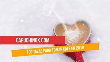 Top tazas para tomar café en 2019
