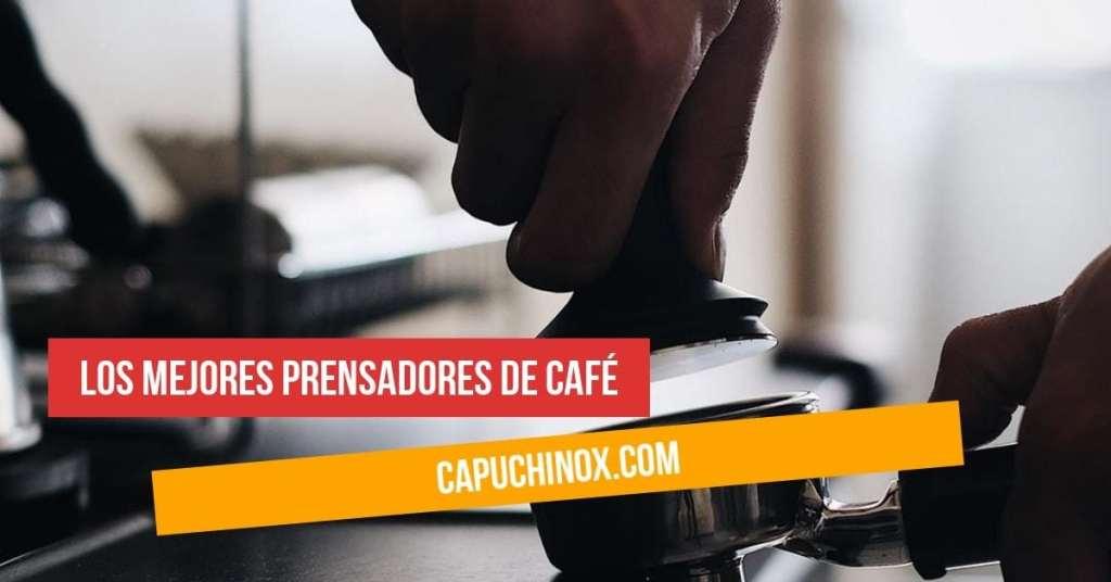 mejores prensadores de café