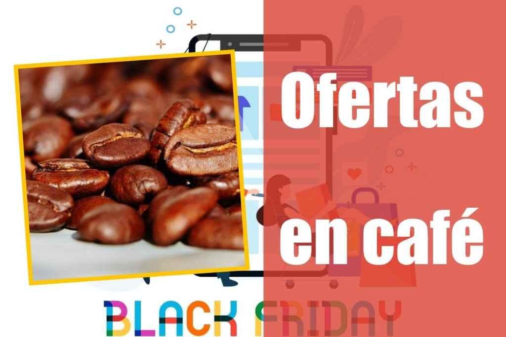 Ofertas en café del Black Friday