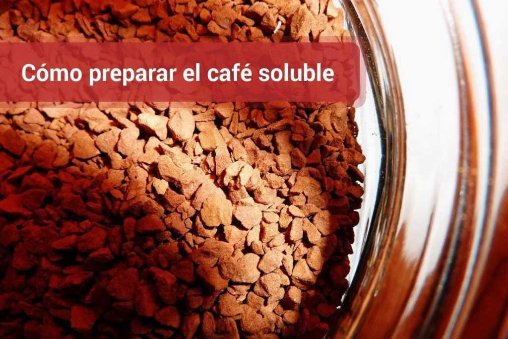 Cómo preparar el café soluble