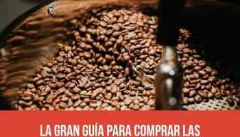 La gran guía para comprar las mejores cafeteras, café y accesorios