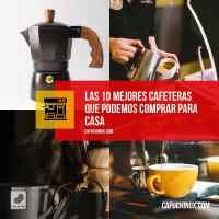 Las 10 mejores cafeteras que podemos comprar para casa en 2021: buenas cafeteras para hacer el mejor café