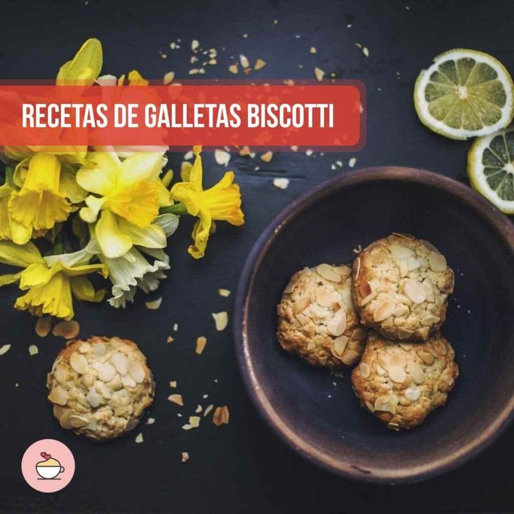 Recetas de galletas Biscotti