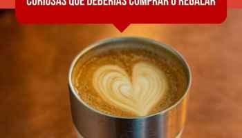 10 tazas de café originales y curiosas que deberías comprar o regalar